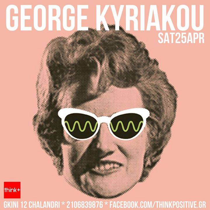 George Kyriakou @ Think+, April 25th,2015
